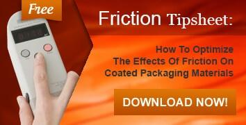 Optimize Effects of Friction on Coated Packaging Material